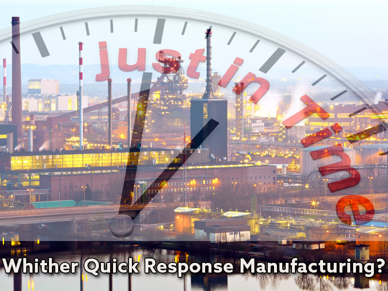 What is Quick Response Manufacturing?