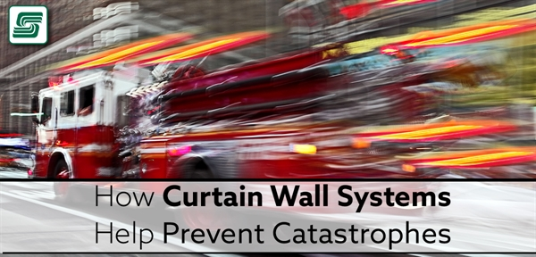 How Curtain Wall Systems Help Prevent Catastrophes