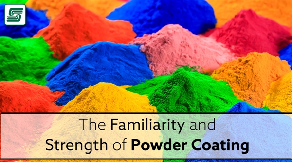 The Familiarity and Strength of Powder Coating